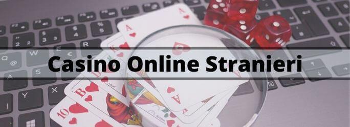 casinò online stranieri guida ai migliori siti non ADM